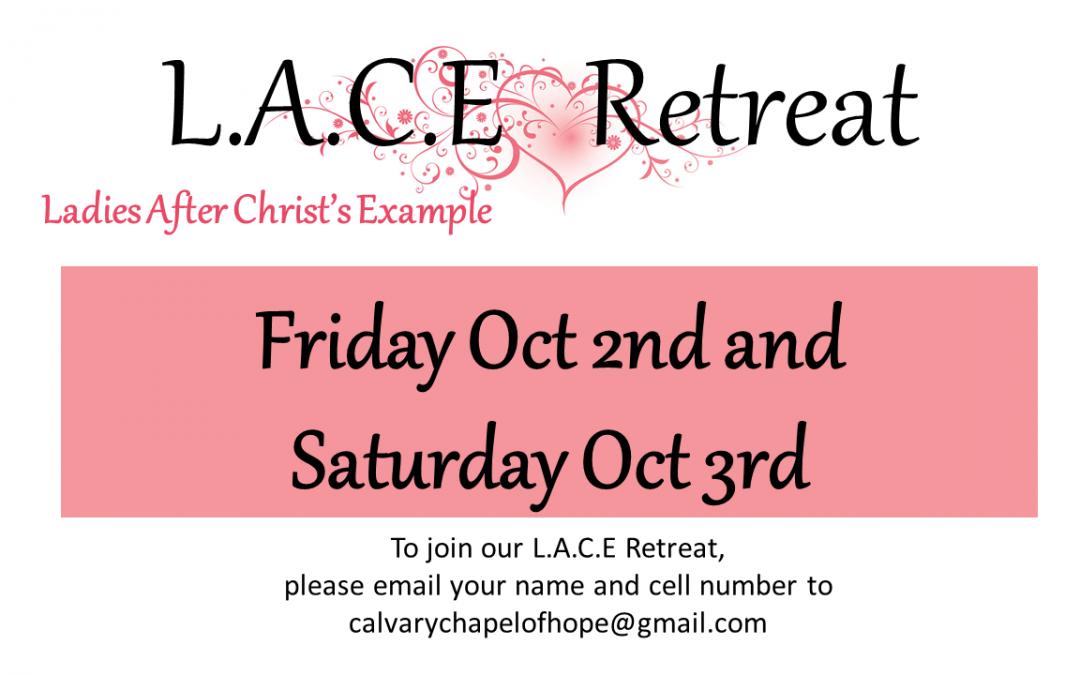 L.A.C.E Retreat